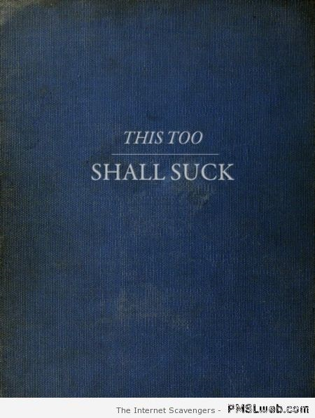 This too shall suck book cover at PMSLweb.com