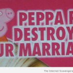 Peppa pig destroyed our marriage – Weekend guffaws at PMSLweb.com