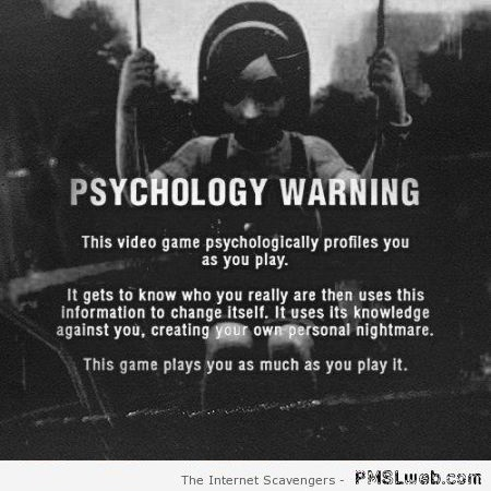 Video game psychology warning – Funny video game world at PMSLweb.com