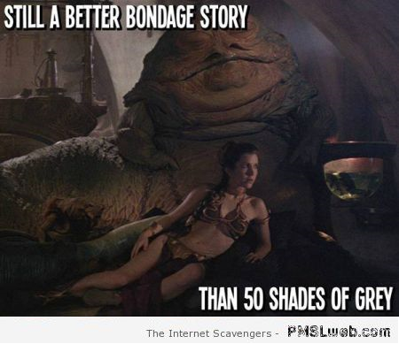 Leia and Jabba better bondage story than 50 shades of Grey humor