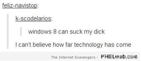 Windows 8 can suck my dick humor