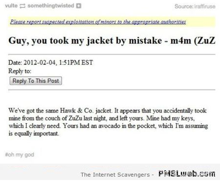 You took my jacket by mistake humor at PMSLweb.com