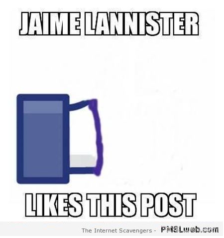 Jaime Lannister likes this post meme