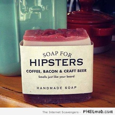 Funny soap for hipsters at PMSLweb.com