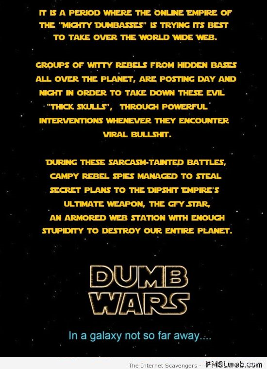 Dumb wars Star Wars parody at PMSLweb.com