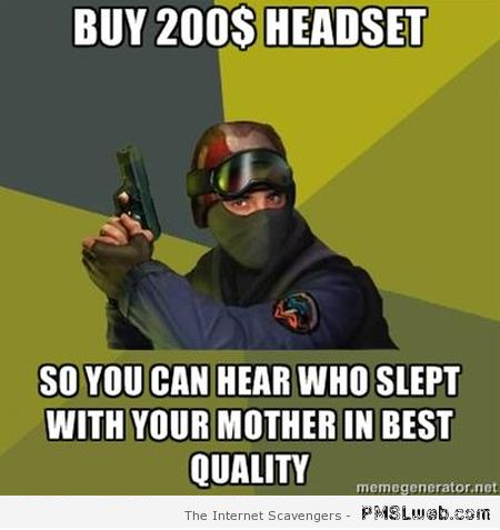 Funny gamer who slept with your mother meme at PMSLweb.com