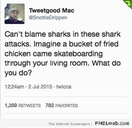 Can't blame sharks hilarious status at PMSLweb.com