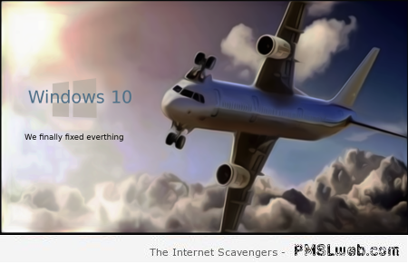 Windows 10 humor at PMSLweb.com