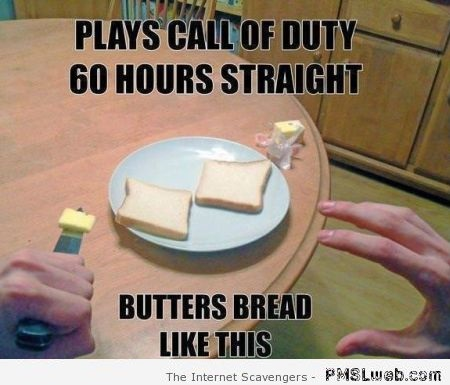 How call of duty players butter their bread at PMSLweb.com