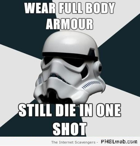 Funny storm trooper logic at PMSLweb.com