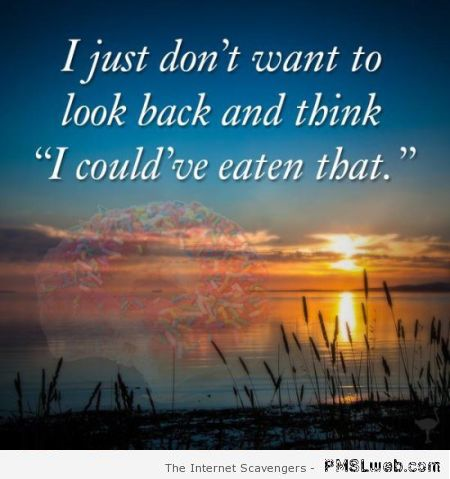 Funny inspirational food quote – Hump day madness at PMSLweb.com