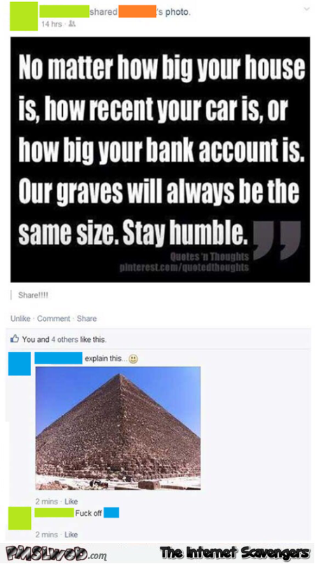 Our graves will all be the same size funny quote fail at PMSLweb.com