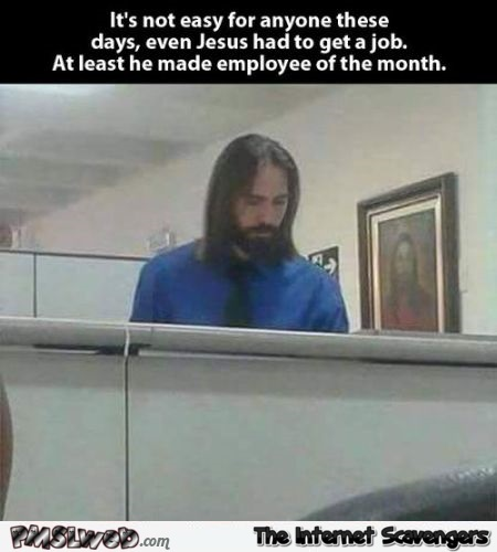 Funny Jesus employee of the month at PMSLweb.com