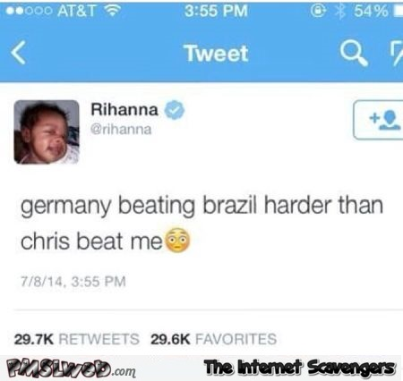 Rihanna about Germany beating Brazil tweet at PMSLweb.com
