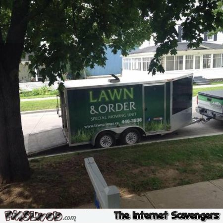 Lawn and order humor at PMSLweb.com
