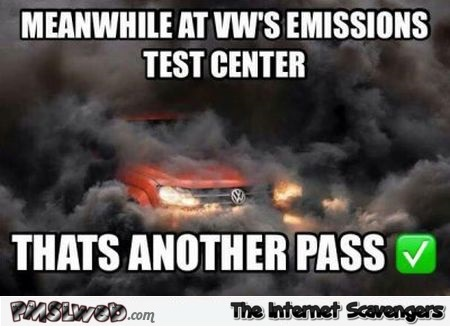 Volkswagen emission test center meme at PMSLweb.com