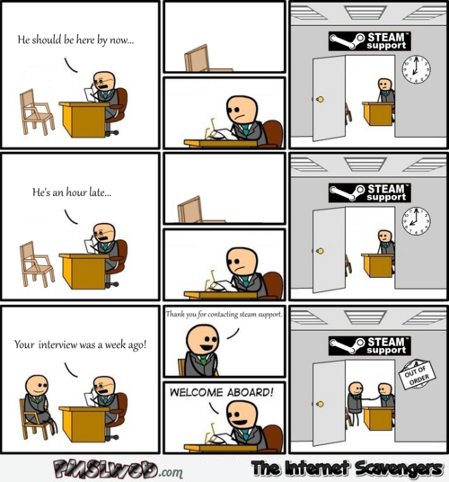 Funny steam support cartoon at PMSLweb.com