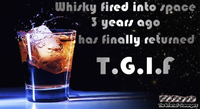 Space whisky is back – TGIF fun at PMSLweb.com