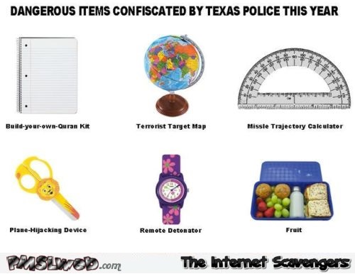 Dangerous items confiscated by Texas police humor at PMSLweb.com