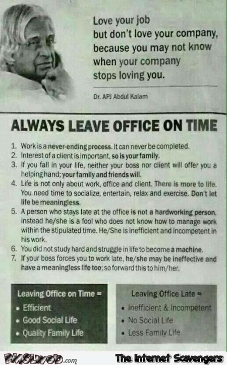Always leave office on time advice at PMSLweb.com