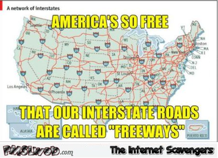 Funny American freeways meme – Wednesday LOL pictures at PMSLweb.com