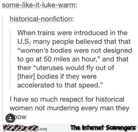 Funny sexist train fact at PMSLweb.com