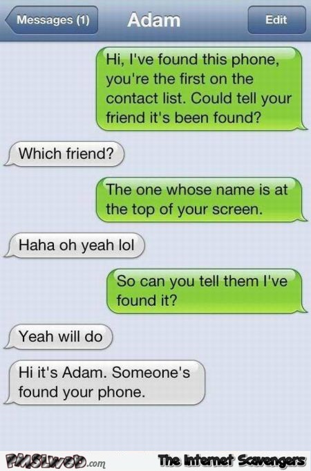 I've found your friend's phone stupid person fail @PMSLweb.com