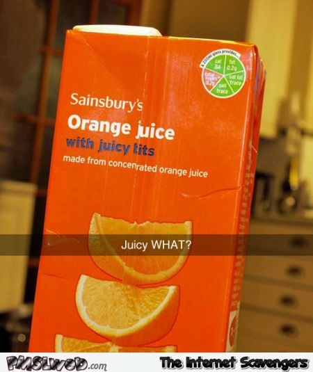 Funny orange juice box fail – Wednesday madness @PMSLweb.com