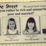 Rich and unmarried or poor and married funny kids talk at PMSLweb.com