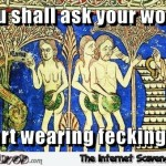 Tell your women to start wearing bras medieval meme at PMSLweb.com