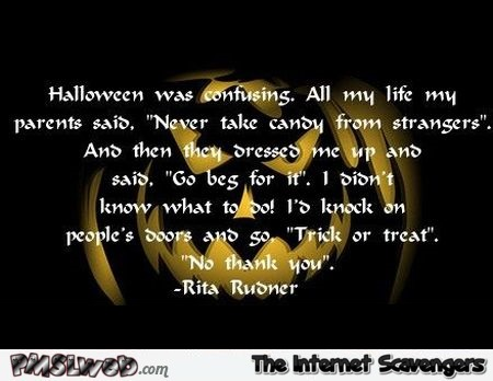 Funny Halloween Quote @PMSLweb.com