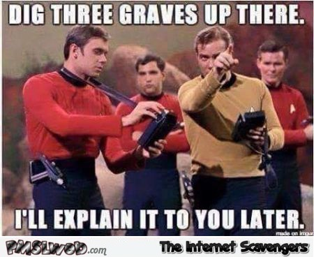 Funny Star Trek red shirts meme @PMSLweb.com