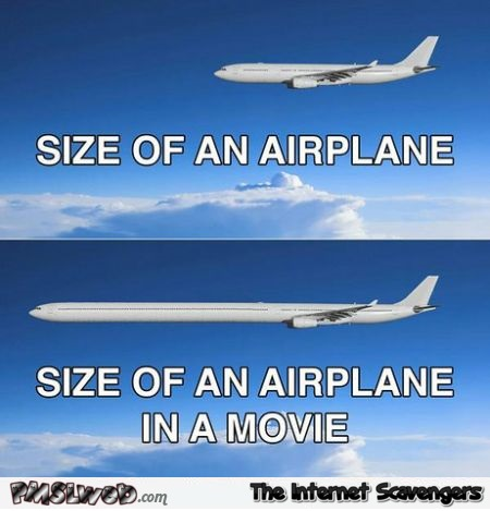 Size of an airplane in a movie @PMSLweb.com