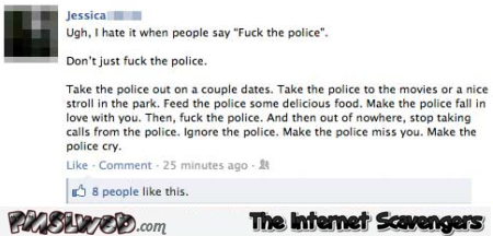 When people say f*ck the police facebook status @PMSLweb.com