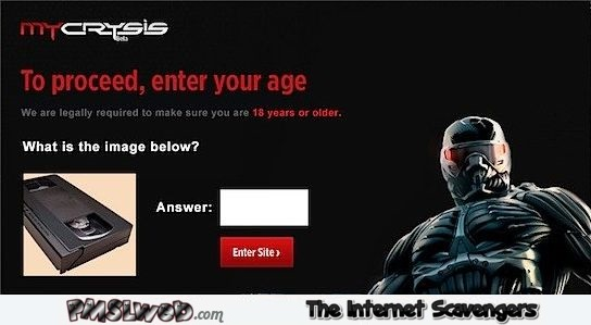 To proceed enter your age feel old yet @PMSLweb.com