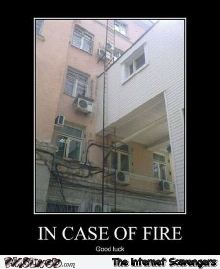In case of fire funny fail @PMSLweb.com
