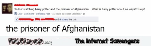 Funny Harry Potter and the prisoner of Afghanistan comment @PMSLweb.com