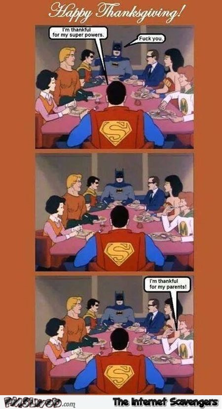 Funny justice league Thanksgiving @PMSLweb.com