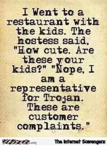 Going to a restaurant with the kids joke @PMSLweb.com