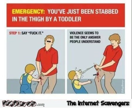 You've been stabbed in the thigh by a toddler funny guide @PMSLweb.com