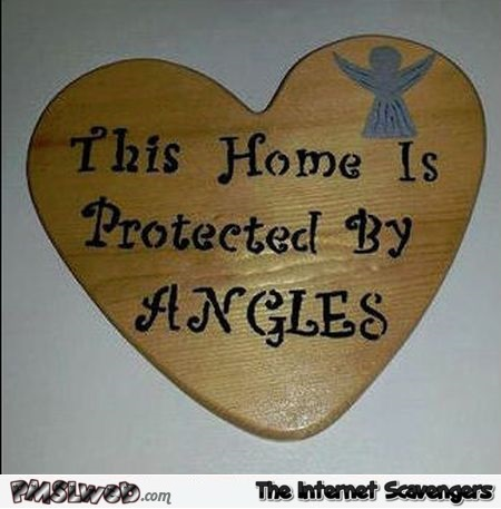 This home is protected by angles fail @PMSLweb.com
