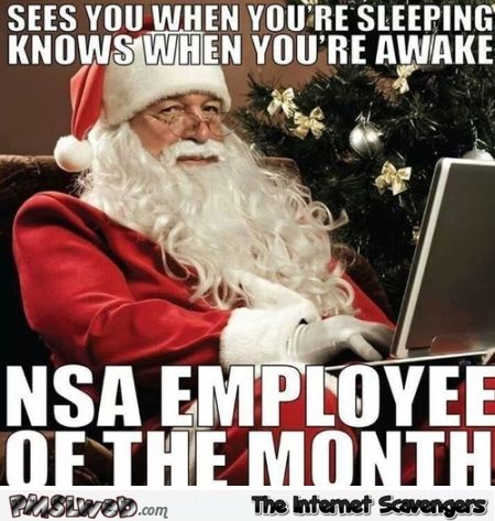 Santa NSA employee of the month meme – Funny Christmas pictures @PMSLweb.com