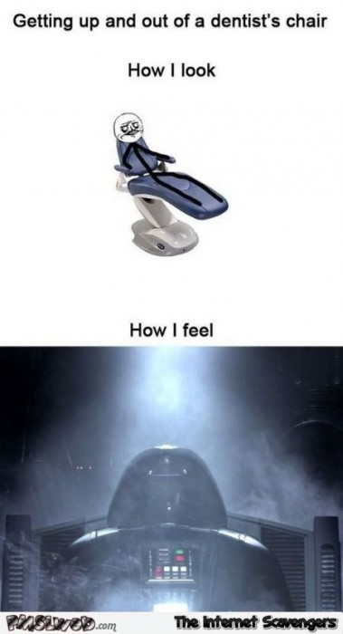 When I go to the dentist star wars humor