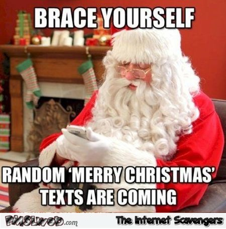 Brace yourself Christmas meme @PMSLweb.com