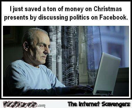 I just saved a lot of money on Christmas presents humor @PMSLweb.com