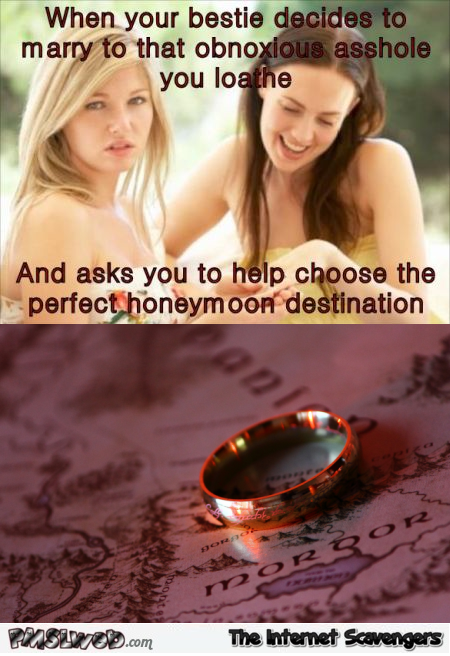 Honeymoon in Mordor humor @PMSLweb.com