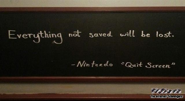 Funny Nintendo quit screen quote @PMSLweb.com