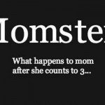 Funny definition of Momster @PMSLweb.com