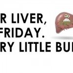 Dear liver it's Friday humor @PMSLweb.com