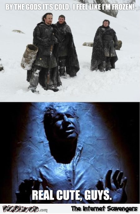 Night's watch versus Han solo meme – Funny Star Wars pictures @PMSLweb.com